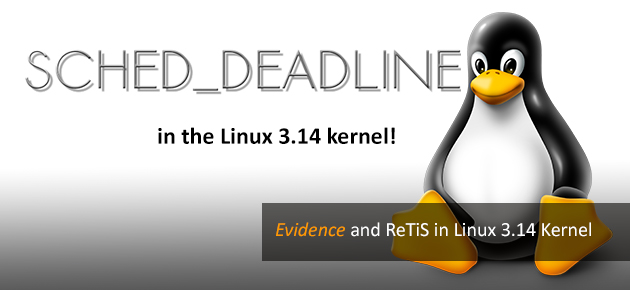 SCHED_DEADLINE: An EDF Scheduler for the Linux Kernel